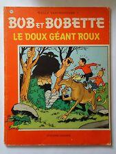 BOB ET BOBETTE n° 186  LE DOUX GEANT ROUX   ( EAUBO ) édition originale