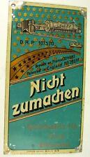 Antikes Tür Schild NICHT ZUMACHEN vor 1945