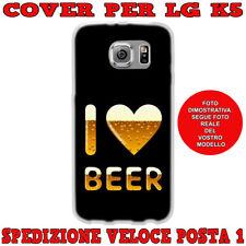 CUSTODIA COVER GOMMA IN TPU SILICONE PER LG K5 X220 FANTASIA I LOVE BEER