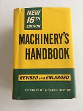 Vintage 1962 Machinery's Handbook 16th Edition-Engineers,Toolmakers&Machinists.