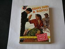 COLLECTION UN MYSTÈRE N°299 COUP DURS A NAPOLI 1956