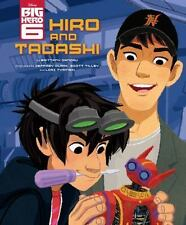 Big Hero 6: Hiro and Tadashi by Brittany Candau (2014, Hardcover)