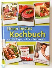 Unser bestes Kochbuch – 400 Familien- und Lieblingsrezepte – Christian Henze neu