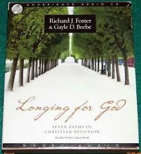 RICHARD J. FOSTER & GAYLE D. BEEBE, Longing for God, CD AUDIOBOOK, UNABRIDGED