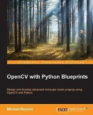 Opencv with Python Blueprints (Paperback or Softback)