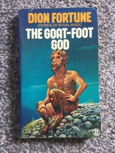 Dion Fortune- The Goat Foot God Paperback