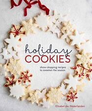 HOLIDAY COOKIES: Showstopping Recipes to Sweeten the Season • by Nederlanden NEW
