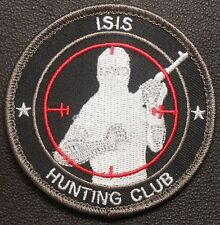 ISIS HUNTING CLUB TERRORIST TACTICAL HUNTER SWAT VELCRO® BRAND FASTENER PATCH