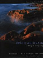 Brigh an Orain - A Story in Every Song: A Story... by MacLeod, Alistair Hardback