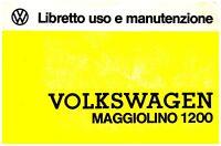 Volkswagen MAGGIOLINO 1200 BERLINA ediz. 1975  - USO E MANUTENZIONE -