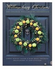 Williamsburg Christmas: The Story of Decoration in the Colonial Capital by Libbe