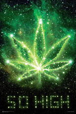 SO HIGH - WEED POSTER - 24x36 MARIJUANA SMOKING POT LEAF 10435
