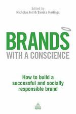 Brands with a Conscience: How to Build a Successful and Responsible Brand (Paper
