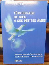 JNSR TEMOIGNAGE DE DIEU A SES PETITES AMES - MESSAGES DEPUIS LE SECRET...