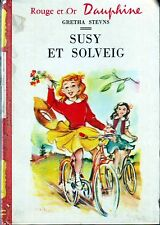 Susy et Solveig * Gretha STEVNS * ROUGE & OR Dauphine 121 * roman Jeunesse