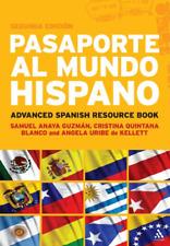 Pasaporte al Mundo Hispano: Segunda Edicion: Advanced Spanish Resource Book, Guz