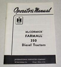 IH McCormick Farmall 350D Tractor Operators Manual