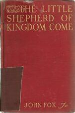 """The Little Shepherd of Kingdom Come!"" by John Fox, Jr (1903) Hardcover 1st Ed"