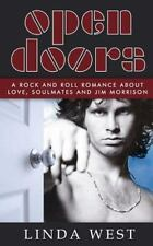 Open Doors : A Rock and Roll Romance about Love, Soulmates and Jim Morrison...