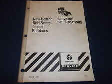 New Holland Skid Steer Loader Backhoes Service Specifications Manual Book