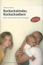 Simone Schmollack + Kuckuckskinder + Kuckuckseltern + Mütter + Väter + Kinder