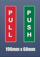190mm x 60mm Window Green and Red Push and Pull Door Sign Adhesive Sticker