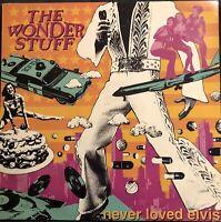 THE WONDER STUFF NEVER LOVED ELVIS 1st Press Vinyl LP Polydor – 847252-1 EX CON