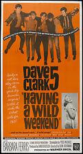 HAVING A WILD WEEKEND movie poster DAVE CLARK FIVE/5 original 1965 large 3-sheet