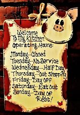 PIG Kitchen Operating Hours SIGN Wall Hanger Plaque Country Farm Decor Barnyard