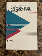 INTEL INSTALLING THE ABOVE BOARD 286 & ABOVE BOARD PS/286 MANUAL