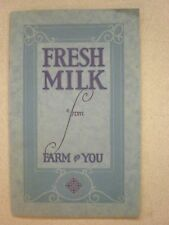 Vintage Booklet, Fresh Milk from Farm to You