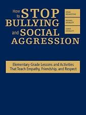 How to Stop Bullying and Social Aggression : Elementary Grade Lessons and...