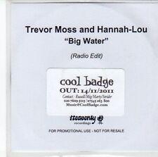 (EE804) Trevor Moss And hannah-Lou, Big Water - 2011 DJ CD