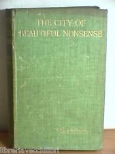 THE CITY OF BEAUTIFUL NONSENSE E Temple Thurston Chapman and Hall 1909 Inglese