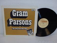 GRAM PARSONS The Early Years 1963-1965 UK Press LP Sundown SDLP 1010 (1984) NM!
