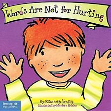 Words Are Not for Hurting (Board Book) (Best Behavior Series)  (ExLib)