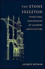 The Stone Skeleton : Structural Engineering of Masonry Architecture by...