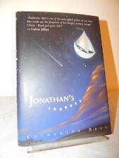 JONATHAN'S JOURNEY Katherine Bell 1st/1st Edition Printing Hardcover HC/DJ 1994