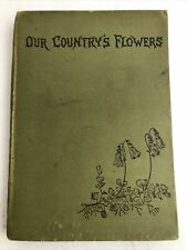 Our Country's Flowers - W. J. Gordon - Circa. 1916 - Antique Hardback - Simpkin