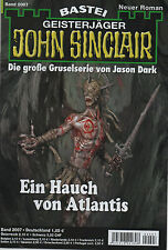 JOHN SINCLAIR ROMAN Nr. 2007 - Ein Hauch von Atlantis - Eric Wolfe NEU