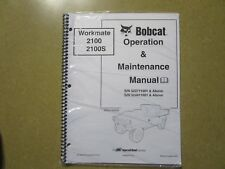 Bobcat 2100 2100S Work Mate Utility Vehicle Owners & maintenance manual