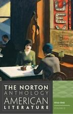 The Norton Anthology of American Literature, 1974 - 1945 Volume D 8th Edition