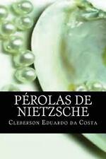 Perolas de Nietzsche by Cleberson da Costa (2012, Paperback, Large Type)