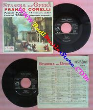 LP 45 7'' FRANCO CORELLI tosca E LUCEAN LE STELLE Stasera all'opera no cd mc dvd