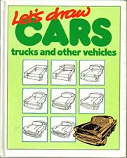 Let'S Draw Cars, Trucks And Other Vehicles. by Robertson, Bruce. Book The Fast