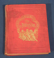 1851 The Peddler's Boy or I'll Be Somebody by Uncle Frank Antique HC Illustr.