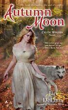 Autumn Moon (A Celtic Wolves Novel), DeLima, Jan, Good Condition, Book