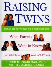 Raising Twins: What Parents Want to Know (and What Twins Want to Tell Them),Eil