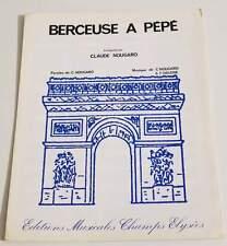 Partition vintage sheet music CLAUDE NOUGARO : Berceuse à Pépé * 60's