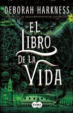 EL LIBRO DE LA VIDA / THE BOOK OF LIFE - HARKNESS, DEBORAH - NEW BOOK
